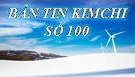ban tin kim chi so 100
